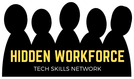 Hidden Workforce - Tech Skills Network